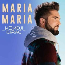 Kendji Girac - Maria Maria