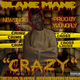 Crazy by blaneMane