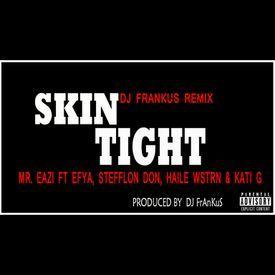 SkinTight (DJ Frankus Remix)