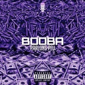 Booba - Parlons Peu (C&$ by Ocho)