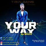Official _Aa_Migoz - Aa migoz_love ur way Cover Art