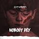 Nobody Dey
