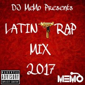 Latin Trap Mix 2017 (Dirty)(IG @OFFICIALDJMEMO)