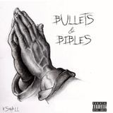 K.Small - BULLETS & BIBLES Cover Art