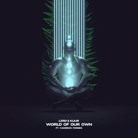 World of Our Own (Feat Cameron Forbes)