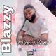 Blazzy – Fire Now