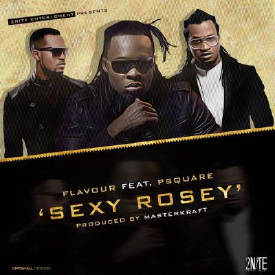 Sexy Rosey Remix (feat. P-Square)