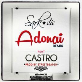 Adonai (Remix) (feat. Castro)
