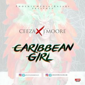 Caribbean Girl (feat. J-Moore, TeeJah)
