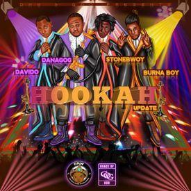 Hookah (feat. Burna Boy, Stonebwoy & Davido)