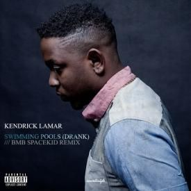 Kendrick Lamar Swimming Pools Bmb Spacekid Remix Uploaded By Oh Dope Download