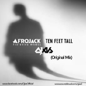 Ten Feet Tall-original mix (OJAS)