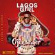Lagos Girl- prod- Mnsonthebeat