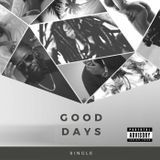OKPMusic - Good Days Cover Art