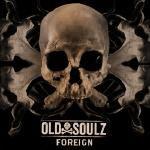 Old Soulz -  Foreign (prod. by J Blais) Cover Art