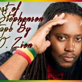Duane Stephenson Best Of Hits Mixtape [Zion Vibes 2015] BY DJ O. ZION