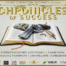 Chronicles Of Success Riddim ✶ Promo Mix Jan. 2016✶➤YGF By DJ O. ZION