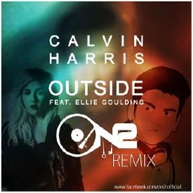 Calvin Harris feat. Ellie Goulding - Outside (ON2 Remix)