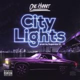 ONE HUNNIT - CITY LIGHTS Cover Art