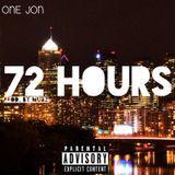 One Jon - 72 Hours Cover Art
