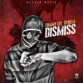 Tommy Lee Sparta-Dismiss