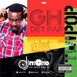 OneplayRadio - Dj Mono - Gh Dey Pap - TWI POP Mixtape  (Local Hip Hop) Cover Art