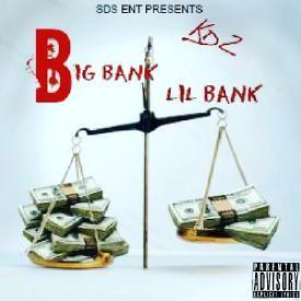 Big Bank Lil Bank