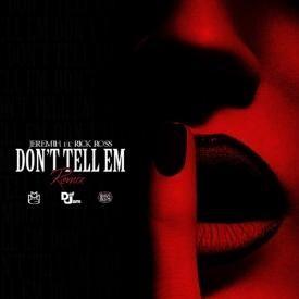 Don't Tell Em (Remix) (feat. Jeremih & YG)