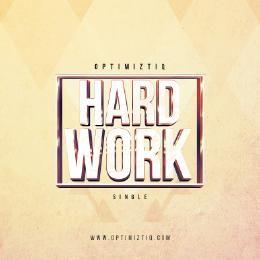 Optimiztiq - Hard Work Cover Art