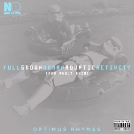 Optimus Rhymes - Full Grown Human Aquatic Activity Cover Art