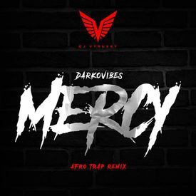 Mercy Afro Trap Remix