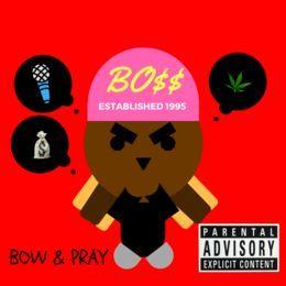 OsirisIsKing619 - Bow & Pray (Prod. By Rose Gold Beats) Cover Art