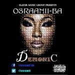 OB Osraanii Ba - Demonic (Prod.By Geezzybeatz) Cover Art