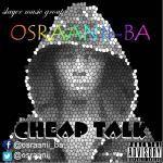 OB Osraanii Ba - Cheap Talk Cover Art