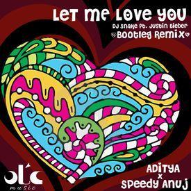 Let Me Love You - DJ Snake (ft Justin Bieber)  Bootleg Remix   OTC