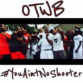 You Aint No Shooter