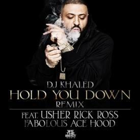 DJ KHALED FEAT. USHER, ROSS, FABOLOUS & ACE HOOD - HOLD U DOWN (REMIX)