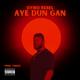 Aye Dun Gan