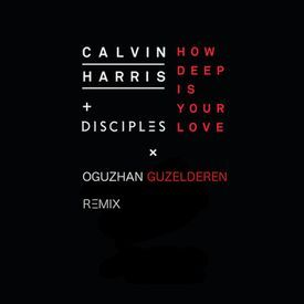 How Deep Is Your Love (Oguzhan Guzelderen Remix)