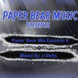 Paper Bear Music - Paper Bear Mix Episode 6 (Mixed By JSkills) Cover Art