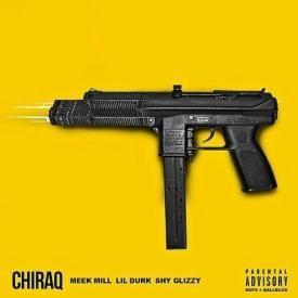 CHIRAQ Ft. Lil Durk & Shy Glizzy