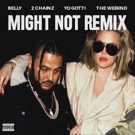 Might Not (Remix)