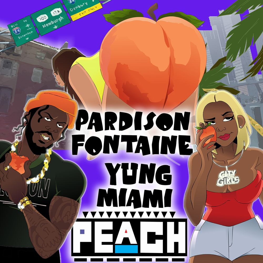 Peach (feat  City Girls) by Pardison Fontaine from Pardison