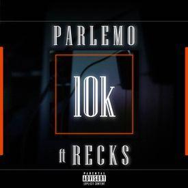 10k (ft Recks)