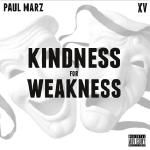 Paul Marz - Kindness For Weakness Cover Art