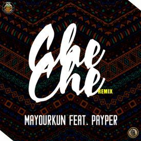 CheChe Remix feat. Mayorkun