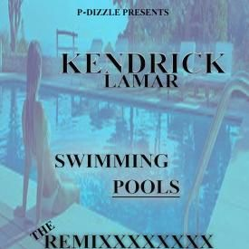 Kendrick Lamar 3005 Kendrick Lamar Swimming Pools Remix