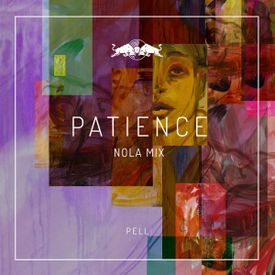 Patience (NOLA Mix)