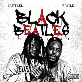 Black Beatles (Gleesh Mix) (Feat. P-Wild)