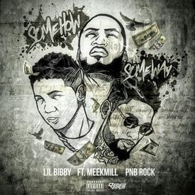 Some How, Some Way (feat. Meek Mill & PnB Rock)